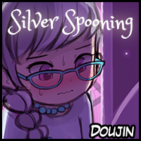 Doujin! Silver Spooning!