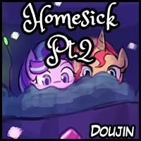 Doujin! Homesick Pt. 2!