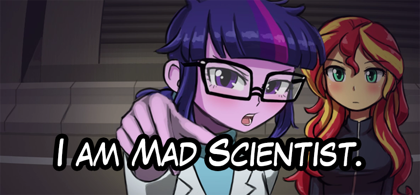 I am Mad Scientist.